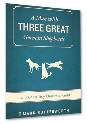 book cover - A Man with Three Great German Shepherds